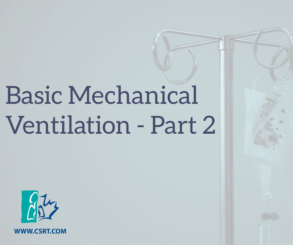 Basic Mechanical Ventilation Part 2